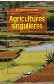 MOLLARD Eric, WALTER Annie - Agricultures singulières