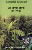 DURRELL Gérald - Le Aye-Aye et moi