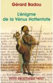 BADOU Gérard - L'Enigme de la Vénus hottentote