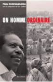 RUSESABAGINA Paul, ZOELLNER Tom (avec la collaboration) - Un homme ordinaire