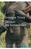 YEMY Georges - Tarmac des hirondelles