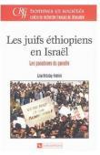 ANTEBY-YEMINI Lisa - Les Juifs ethiopiens en Irsaël. Les paradoxes du paradis