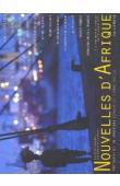 LA GRANGE Arnaud de (éditeur) - Nouvelles d'Afrique. A la rencontre de l'Afrique par ses grands ports