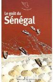 MAZAURIC Catherine (textes choisis et présentés par) -  Le goût du Sénégal