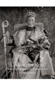 BURTON Jean-Dominique - L'allée des Rois : Naabas. Chefs traditionnels du Burkina Faso