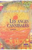 DEREY Jean-Claude - Les anges cannibales