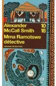 McCALL SMITH Alexander - Mma Ramotswe détective (édition 2006)