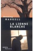MANKELL Henning - La lionne blanche