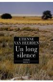 VAN HEERDEN Etienne - Un long silence