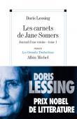 LESSING Doris - Les carnets de Jane Somers: 1, Journal d'une voisine (Nouvelle édition)