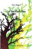 KEN BUGUL - Le Baobab fou