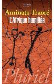 TRAORE Aminata Dramane - L'Afrique humiliée