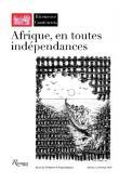 RIVENEUVE CONTINENTS - 11 / Afrique, en toutes indépendances