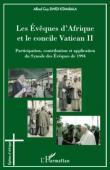 BWIDI KITAMBALA Alfred Guy - Les Evêques d'Afrique et le Concile Vatican II