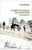 DIEDHIOU Paul - L'identité joola en question (Casamance)