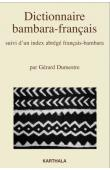 DUMESTRE Gérard - Dictionnaire Bambara-français, suivi d'un index abrégé Français-bambara