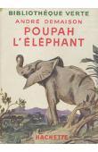 DEMAISON André - Poupah l'éléphant et autres histoires de bêtes qu'on dit sauvages