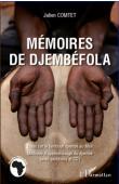 COMTET Julien - Mémoires de Djembéfola. Essai sur le tambour djembé au Mali. Méthode d'apprentissage du djembé avec partitions et CD