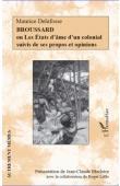 DELAFOSSE Maurice - Broussard Ou Les états d'âme d'un colonial suivis de ses propos et opinions