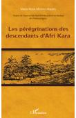 ABOMO-MAURIN Marie-Rose - Les périgrinations  des descendants d'Afri Kara. Traduit de l'œuvre Dulu bon b'Afrikara (écrit en boulou) de Ondoua Engutu