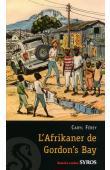 FEREY Caryl - L'Afrikaner de Gordon's Bay