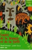 DAVESNE André, GOUIN Joseph - Contes de la brousse et de la forêt (édition de 2001)