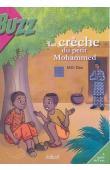 DAO Mâh - La crèche du petit Mohammed