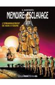 DIANTANTU Serge - Mémoire de l'esclavage. Tome 3: L'embarquement du bois d'ébène