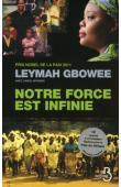 GBOWEE Leymah - Notre force est infinie