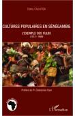 BA Daha Chérif - Cultures populaires en Sénégambie. L'exemple des Fulbe (1512-1980)