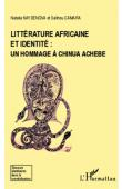 NAYDENOVA Natalia, CAMARA Salihou - Littérature africaine et identité: un hommage à Chinua Achebe