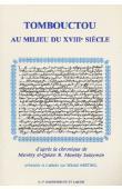 ABITBOL Michel, (éditeur) - Tombouctou au milieu du XVIIIème siècle d'après la chronique de Mawlay al Quasim B. Mawlay Sulayman.