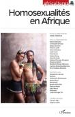 Africultures 96 , CREMIEUX Anne (rédigé par) - Homosexualités en Afrique