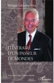 LABURTHE-TOLRA Philippe, MATHE Thierry - Itinéraire d'un passeur de mondes. Une aventure ethnologique. Entretiens avec Thierry Mathé