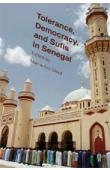 DIOUF Mamadou (éditeur) - Tolerance, Democracy, and Sufis in Senegal