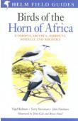 REDMAN Nigel, STEVENSON Terry, FANSHAWE John - Birds of The Horn of Africa - Ethiopia, Eritrea, Djibouti, Somalia, and Socotra. 2eme édition révisée
