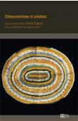 DUPUIS Annie, IVANOFF Jacques (éditeurs) - Ethnocentrisme et création