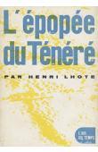LHOTE Henri - L'épopée du Ténéré