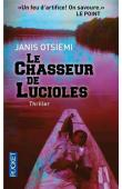 OTSIEMI Janis - Le chasseur de lucioles