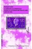 LEBEL Roland - L'Afrique occidentale dans la littérature française (depuis 1870)