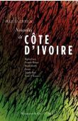Collectif - Nouvelles de Côte d'Ivoire