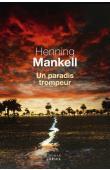 MANKELL Henning -  Un paradis trompeur