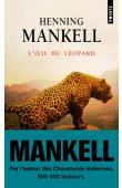 MANKELL Henning - L'œil du léopard