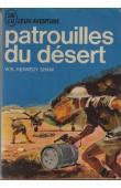 SHAW W.-B. Kennedy - Patrouilles du désert: opérations en Libye de 1940 à 1943