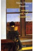 HUMBERT Marie-Thérèse - Comme un vol d'ombre