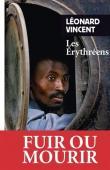 VINCENT Léonard - Les Erythréens. Récit
