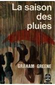GREENE Graham - La saison des pluies