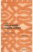 PRICE Sally - Arts primitifs ; regards civilisés