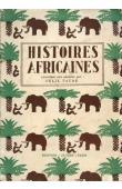 FAURE Félix - Histoires africaines racontées aux enfants