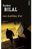 BILAL Parker - Les écailles d'or